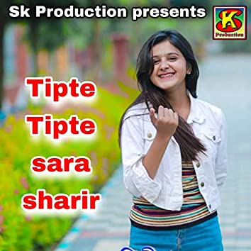Tipte Tipte Sara Sarir