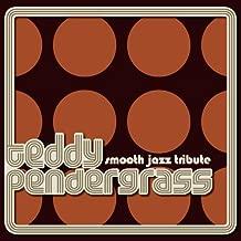Teddy Pendergrass Smooth Jazz Tribute