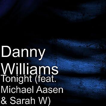 Tonight (feat. Michael Aasen & Sarah W)