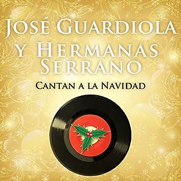 José Guardiola y Hermanas Serrano Cantan a la Navidad