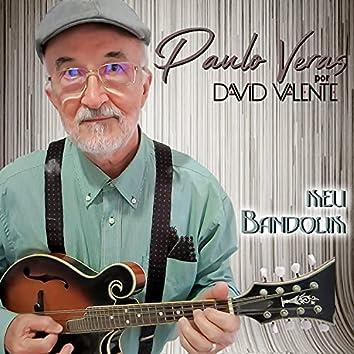 Meu Bandolim: Paulo Veras Por David Valente