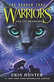 Warriors: The Broken Code #3: Veil of Shadows by [Erin Hunter]