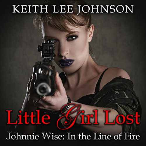 Johnnie Wise in the Line of Fire audiobook cover art