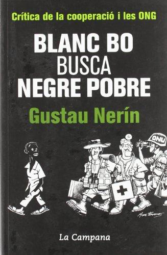 Blanc Bo Busca Negre Pobre