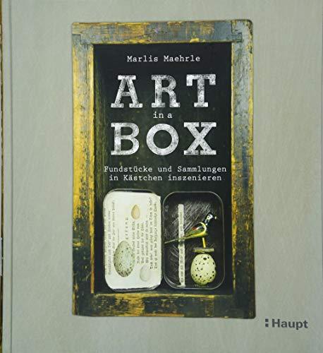 Art in a Box: Fundstücke und Sammlungen in Kästchen inszenieren