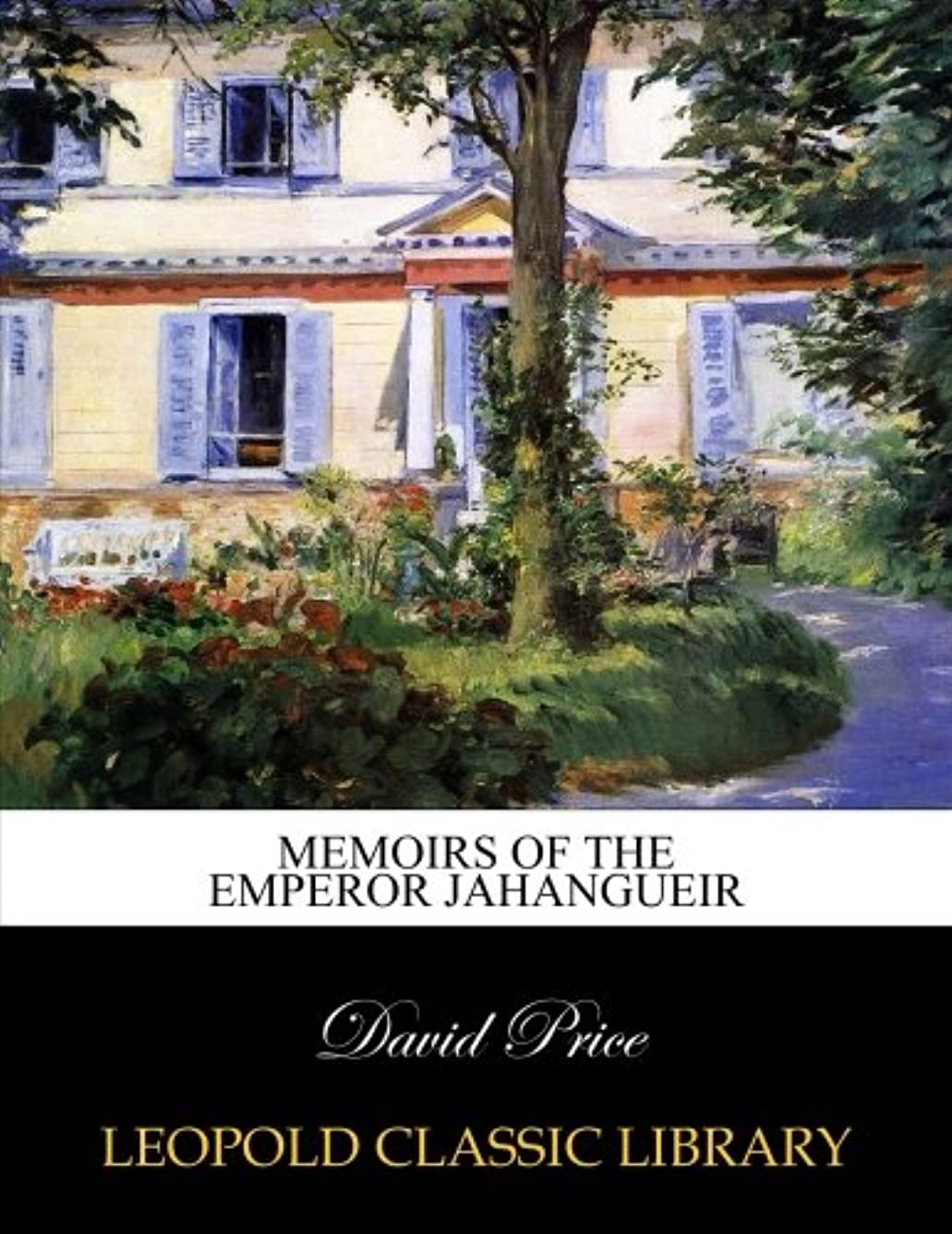 非アクティブ雇う酸化物Memoirs of the Emperor Jahangueir