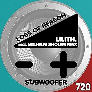 Loss of Reason
