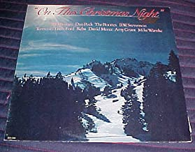 On This Christmas Night by Dan Peek, The Boones, B.W. Stevenson, Reba, David Meece, Amy Grant, Mike Warnke, Tennessee Ernie Ford, B.J. Thomas Record Vinly Album