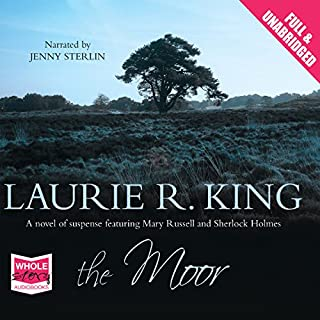 The Moor                   By:                                                                                                                                 Laurie R. King                               Narrated by:                                                                                                                                 Jenny Sterlin                      Length: 10 hrs and 52 mins     23 ratings     Overall 4.2