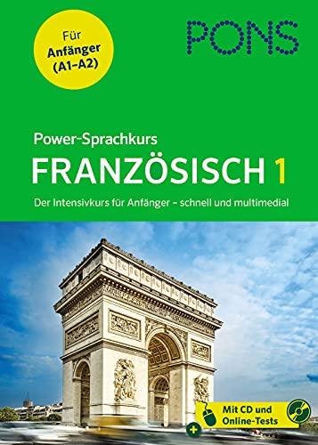 PONS Power-Sprachkurs Französisch in 4 Wochen - Intensivkurs für Anfänger mit MP3-CD: Der Intensivkurs für Anfänger - schnell und multimedial