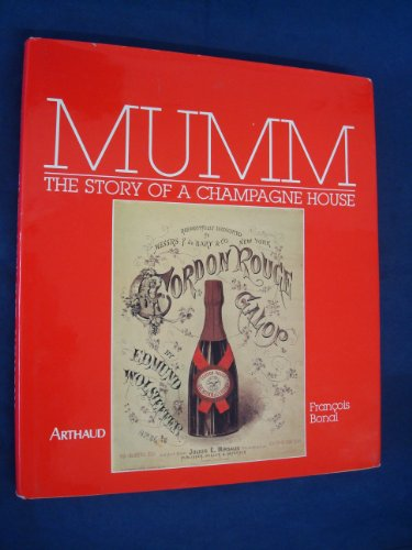 MUMM The Story Of A Champagne House