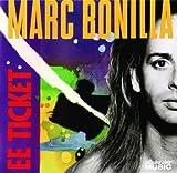 Marc-Ee Ticket Bonilla by Marc-Ee Ticket Bonilla (2009-02-10)