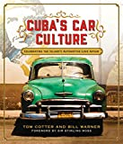 Cuba's Car Culture: Celebrating the Island's Automotive Love Affair (English Edition)