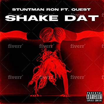 Shake Dat (feat. Quest)