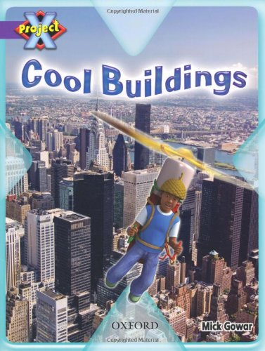 Project X: Buildings: Cool Buildings