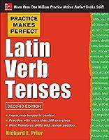 Latin Verb Tenses (Practice Makes Perfect)