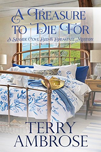 A Treasure to Die For (A Seaside Cove Bed & Breakfast Mystery) (Volume 1)