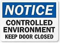安全標識-通知:管理された環境はドアを閉めておきます錫金属標識標識通知標識通りの道路警告標識壁の装飾
