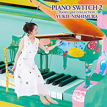 PIANO SWITCH2~PIANO LOVE COLLECTION~