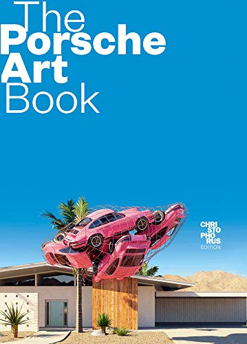 The Porsche Art Book (English and German Edition)
