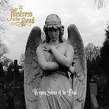 Weeping Silence of the Dead