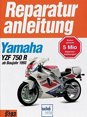 Yamaha YZF 750 R (ab Baujahr 1993)/ SP (Reparaturanleitungen)