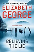 Believing the Lie: An Inspector Lynley Novel: 17