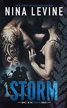 Storm (Storm MC #1) by [Nina Levine]