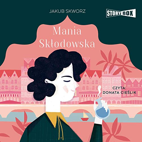 Mania Skłodowska audiobook cover art