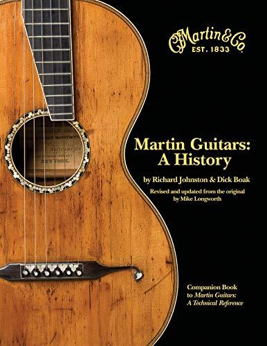 Martin Guitars: A History (GUITARE)