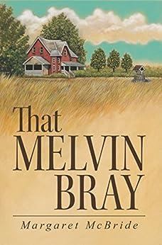 That Melvin Bray by [Margaret McBride]
