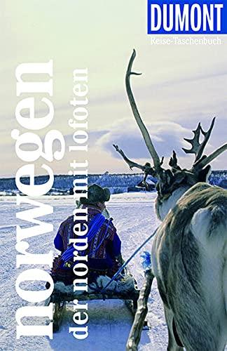 DuMont Reise-Taschenbuch Norwegen - Der Norden: Reiseführer plus Reisekarte. Mit individuellen Autorentipps und vielen Touren.