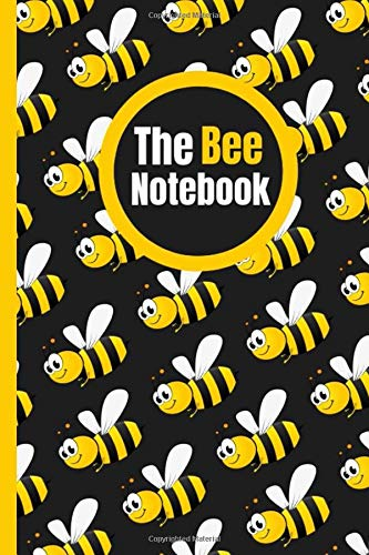 The Bee Notebook: Cute Journal For Kids and Adults Good For Taking Notes Write Down 120 Pages Size 6