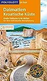 POLYGLOTT on tour Reiseführer Dalmatien, Kroatische Küste: Mit großer Faltkarte und 80 Stickern