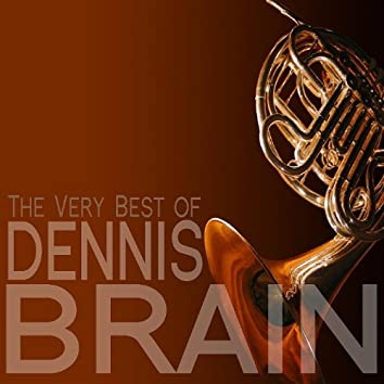The Very Best of Dennis Brain
