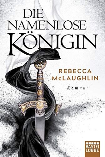 Die Namenlose Königin: Roman