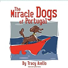The Miracle Dogs of Portugal
