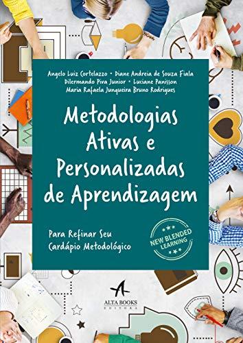 Metodologias ativas e personalizadas de aprendizagem
