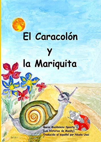 El Caracolón y la Mariquita: (Las historias de Maddy)