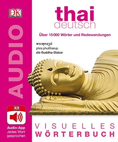 Visuelles Wörterbuch Thai Deutsch: Mit Audio-App - jedes Wort gesprochen