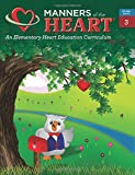 Manners of the Heart Grade 3: An Elementary Character Education Curriculum