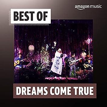 Best of DREAMS COME TRUE