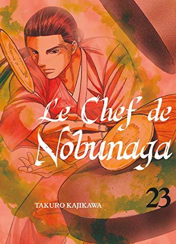 Le Chef de Nobunaga Edition simple Tome 23