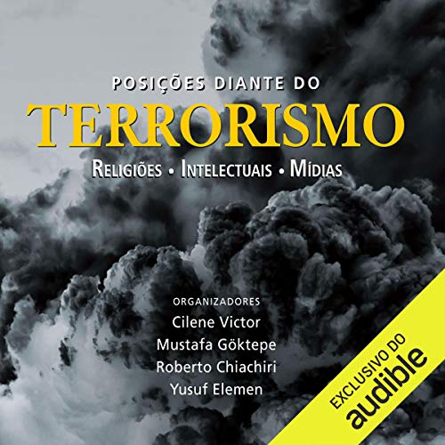Posições diante do terrorismo [Positions in the Face of Terrorism] audiobook cover art