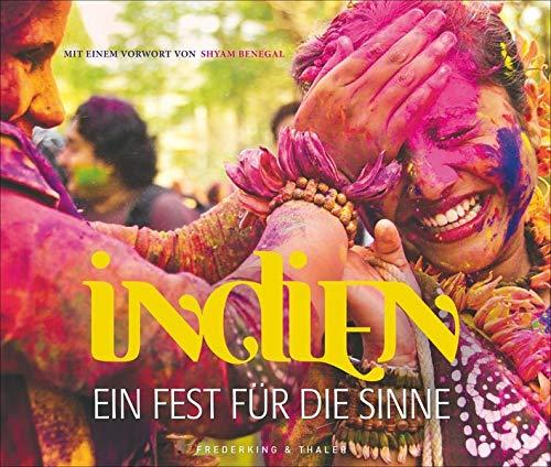 Indien: Ein Fest für die Sinne