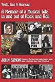 Truth, Lies & Hearsay:: A Memoir Of A Musical Life In And Out Of Rock And Roll
