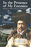In the Presence of My Enemies, Memoirs of Tibetan Nobleman Tsipon Shuguba, SIGNED BY CO-AUTHOR MELODY SUMNER CARNAHAN