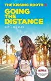 Going the Distance - The Kissing Booth, Tome 2