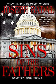 Sins of the Fathers (Danforth Saga Book 6) by [Joseph Badal]
