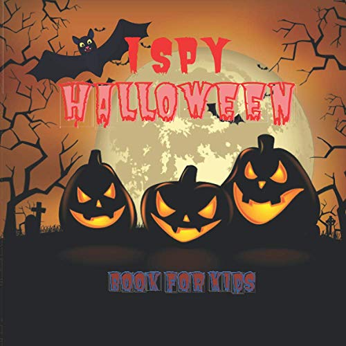 I Spy Halloween Book For Kids: Difference Halloween Puzzles to Learn Alphabet For Children Toddlers Kid Fun 2020